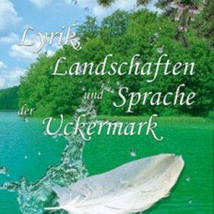 Buch Lyrik, Landschaften und Sprache der Uckermark